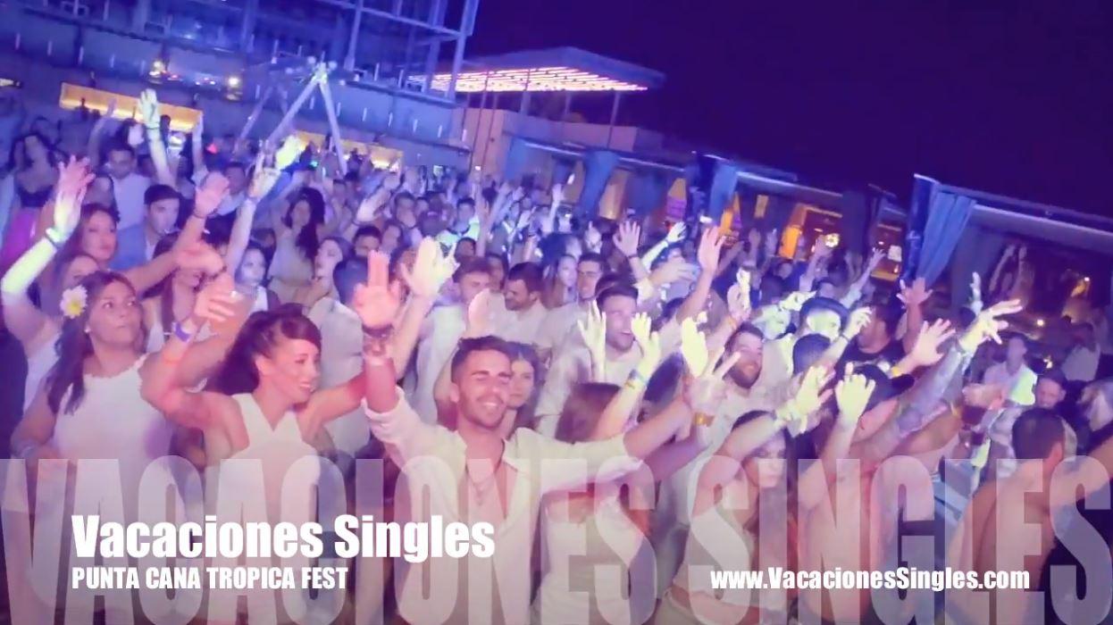 Punta Cana tropical fest Vacaciones Singles B2Bviajes